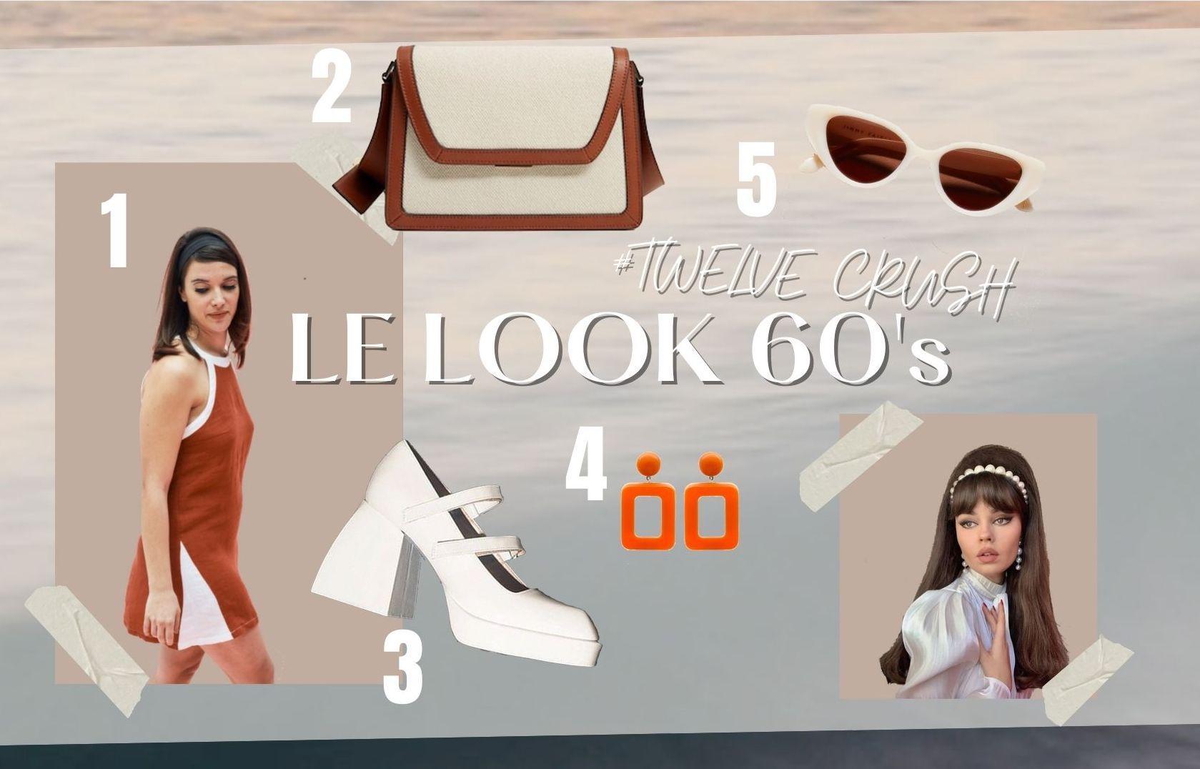 #Twelve Crush : Le look 60's plus en vogue que jamais